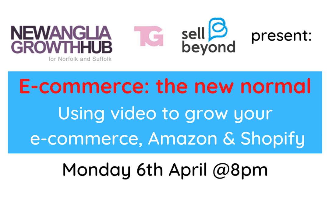 How To Use Video In E-Commerce: Amazon + E-Commerce Marketing Tips With Sell Beyond & Trendy Grandad
