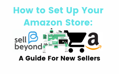 How to Set Up Your Amazon Store: A Guide For New Sellers