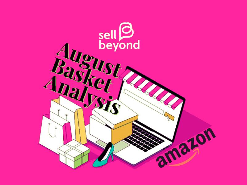 featured image August basket analysis Amazon