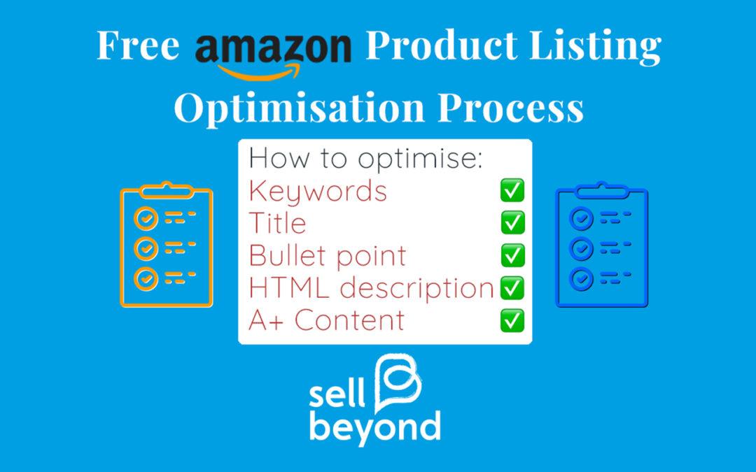Amazon Listing Optimisation Process & FREE Downloadable Checklist –
